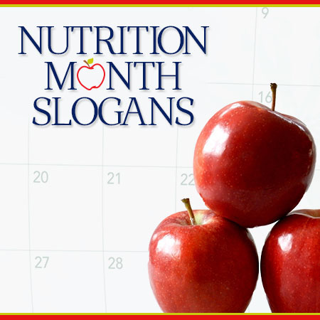 Nutrition Month Slogans And Sayings