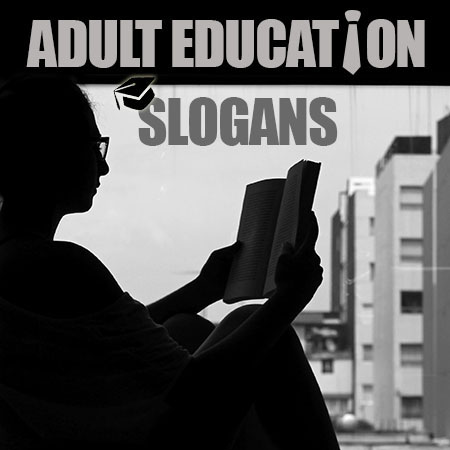 adult education slogans