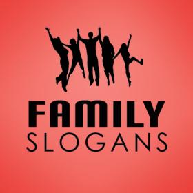 family slogans