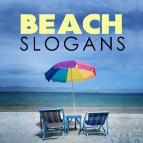 beach slogans