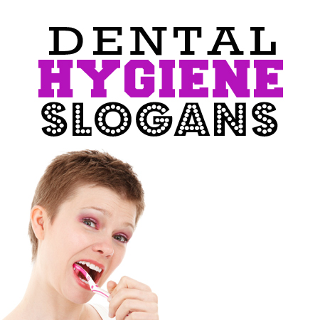 dental hygiene slogans