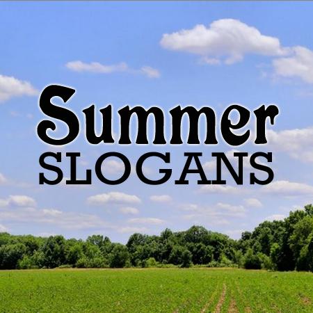 summer slogans