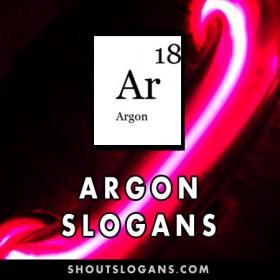 Argon slogans