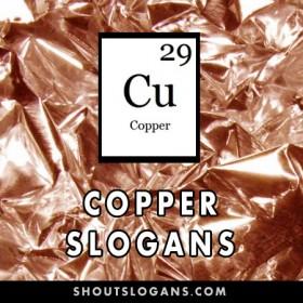 Copper slogans