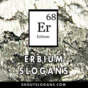 Erbium slogans