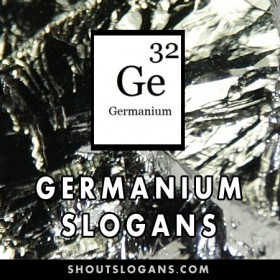 Germanium slogans