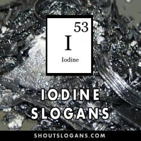 Iodine slogans