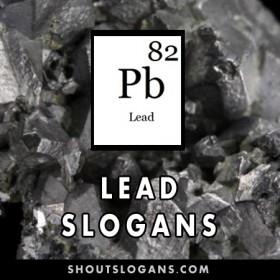 Lead slogans