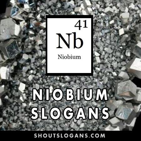 Niobium slogans