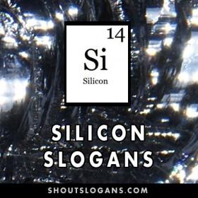 Silicon slogans