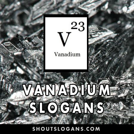 Vanadium slogans