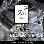 Zinc slogans