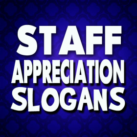 staff-appreciation-slogans