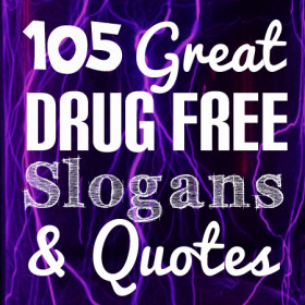 105-great-drug-free-slogans-quotes