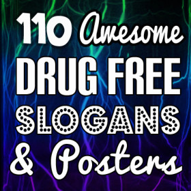 110-awesome-drug-free-slogans-posters