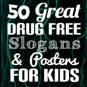 50-great-drug-free-slogans-posters-memes-for-kids